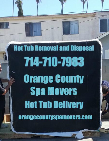 hot tub transport Orange County, CA